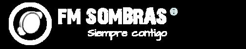 FM Sombras – Señal Online, información y entretención.
